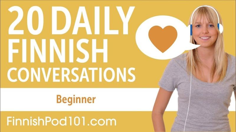 20 daily Finnish conversations. Beginners