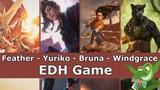 Feather vs Yuriko vs Bruna vs Lord Windgrace EDH CMDR game play for Magic The Gathering