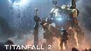 Titanfall 2 - Save Yourself [GMV]