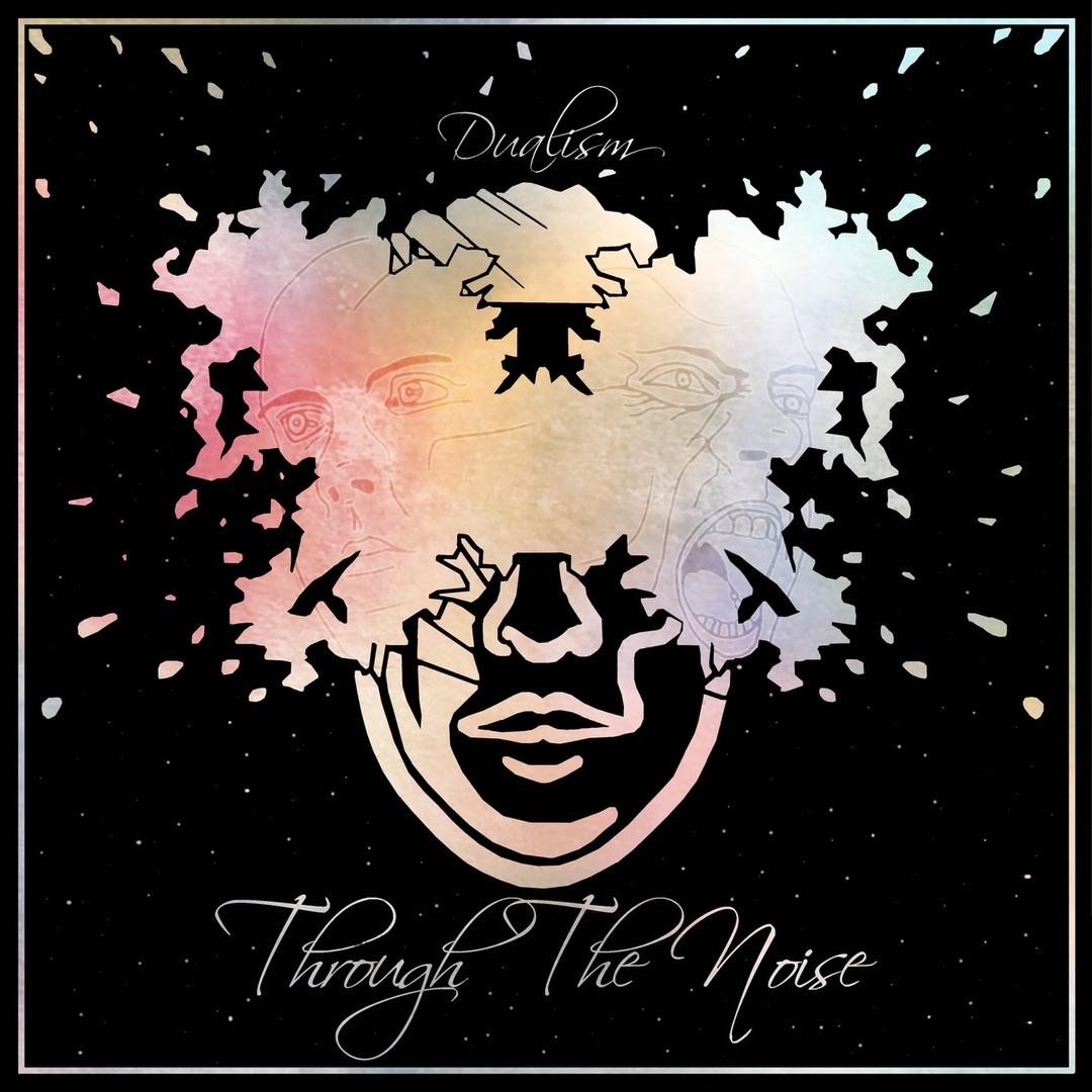 Through The Noise - Dualism (2019)