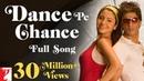 Dance Pe Chance Full Song Rab Ne Bana Di Jodi Shah Rukh Khan Anushka Sunidhi Labh