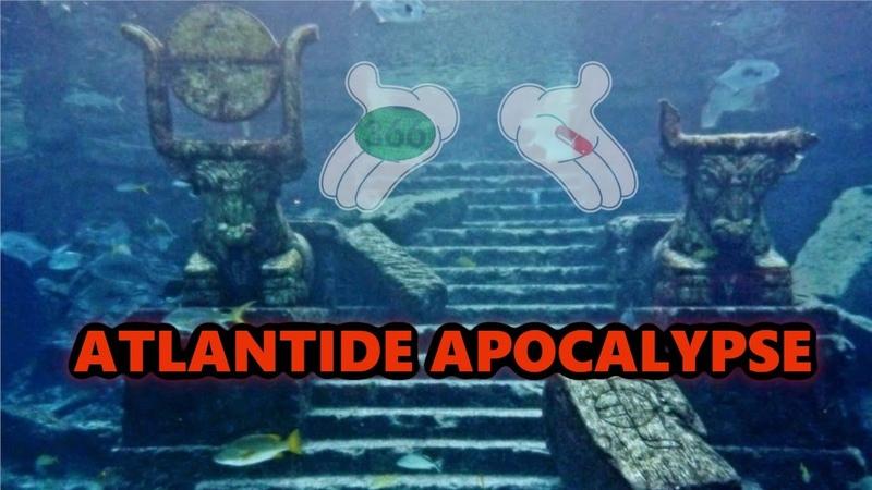 Atlantide Apocalypse : divulgation totale - la pilule verte 8