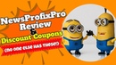 NewsProfixPro Review and Discount Coupons - no one else has these!