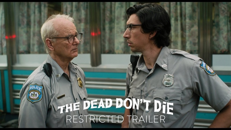 THE DEAD DONT DIE - Kill The Head Restricted Trailer - In Theaters June 14th
