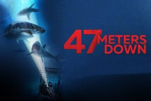 47 Meters Down In Hindi Dubbed Torrent