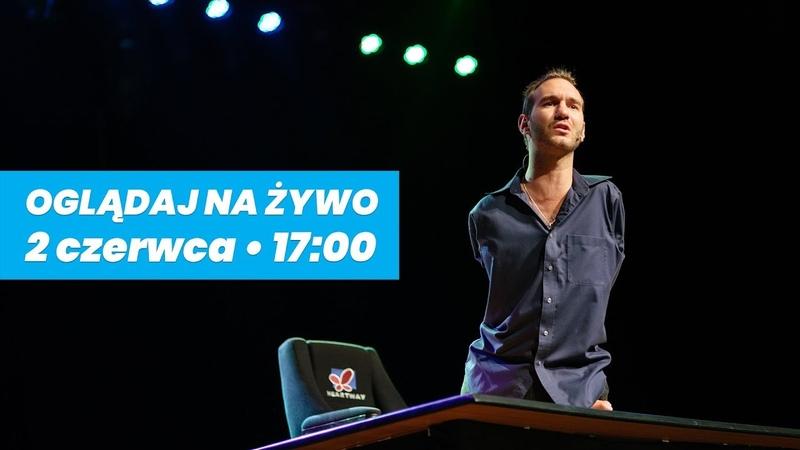 Nick Vujicic na Stadionie Wrocław 2 czerwca od 17 00 transmisja