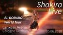 Shakira live @ Cologne - El Dorado World Tour - Full Show - 05.06.2018 - Lanxess Arena