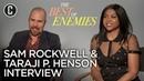 Taraji P Henson Sam Rockwell The Best of Enemies Interview