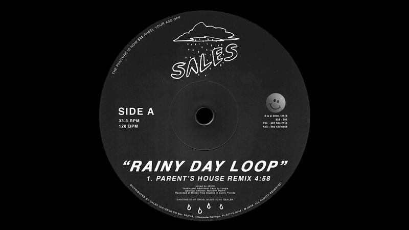 SALES - Rainy Day Loop (Parent's House Remix)