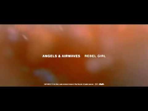 Angels Airwaves - Rebel Girl