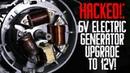 HACKED 6V Electric Generator UPGRADE to 12V