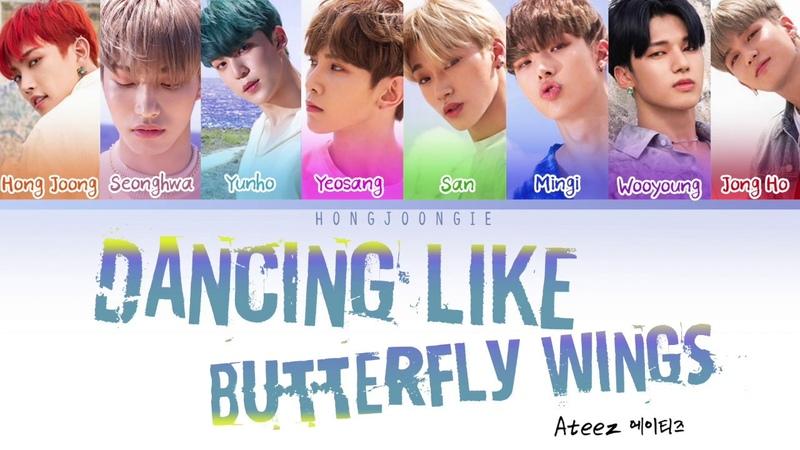 ATEEZ (에이티즈)- Dancing Like Butterfly Wings (Color Coded Lyrics HanRomEng)