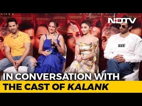 Spotlight Team Kalank On The Film, Co-Stars Sanjay Dutt Madhuri Dixit, More