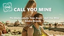 The Chainsmokers, Bebe Rexha - Call You Mine - Linko Remix(Official Video)