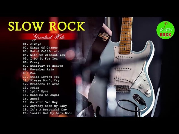 Best Slow Rock Songs Of All Time - Greatest Slow Rock Songs Collection