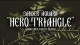 Sander Aquara - Nero Triangle (Four-Sided Circles Remix) BORSH