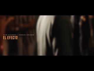 Rauw Alejandro X Chencho Corleone - El Efecto (Video Oficial)