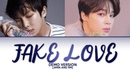 FAKE LOVE - (Demo Version of Jimin RM) COLOR CODED LYRICS HAN|ROM|ENG