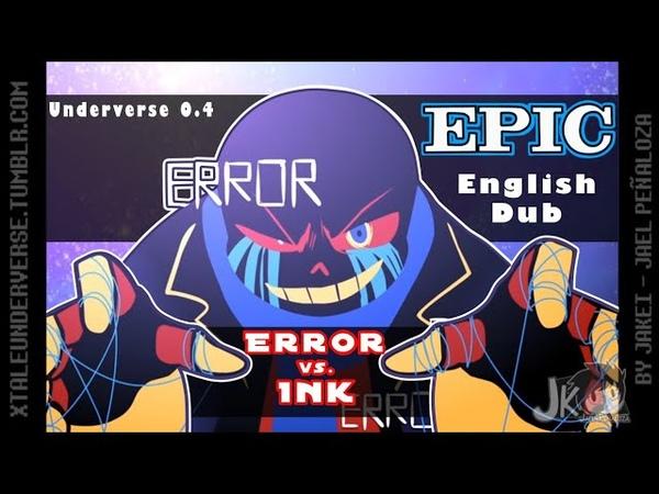 EPIC Underverse Dub Error vs Ink by Jakei