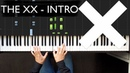 The XX - Intro | Piano tutorial | Sheets | How to play?