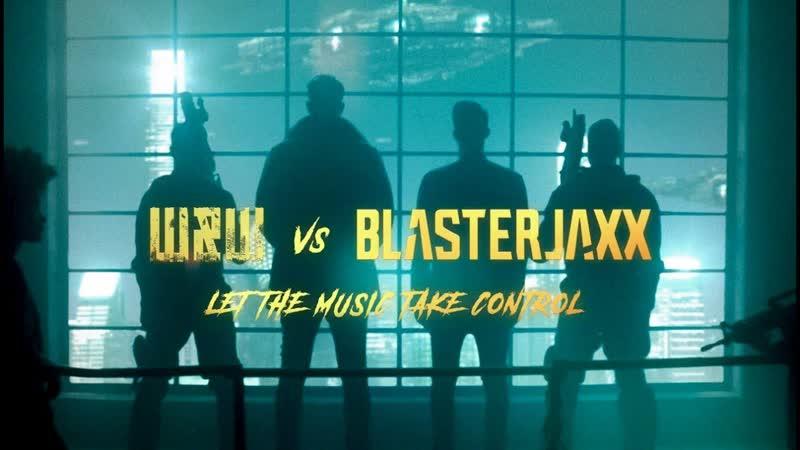 WW x Blasterjaxx - Let The Music Take Control (Official Video)