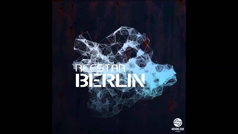 Reestar - Berlin (Original Mix)