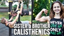 Little Sister and Big Brother Calisthenics Partner Workout
