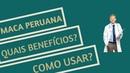 Veja Como Comprar Maca Peruana Benefícios e Como usar