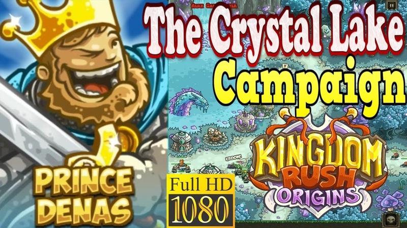 Kingdom Rush Origins HD - The Crystal Lake Campaign (Level 9) Hero Prince Denas