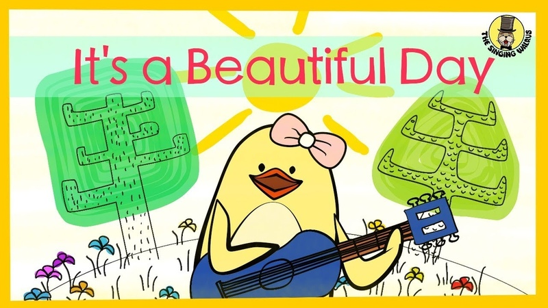 Its a Beautiful Day | SpringSummer Song for Kids | The Singing Walrus
