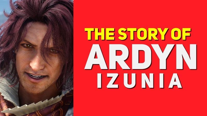 Ardyn Izunia's Origins Explained ► Final Fantasy XV Lore Episode Ardyn