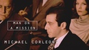 Michael corleone | man on a mission