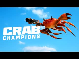 Crab Champions - Official Reveal Trailer