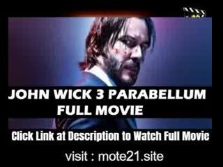 JOHN WICK CHAPTER 3 PARABELLUM FULL MOVIE HD