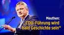 """Meuthen """"CDU Führung wird bald Geschichte sein Afd Chef schließt CDU Kooperation unter AKK aus"""