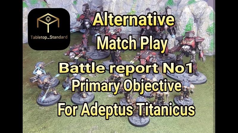 Adeptus Titanicus Battle Report - Alternative match play No1 Primary Objective
