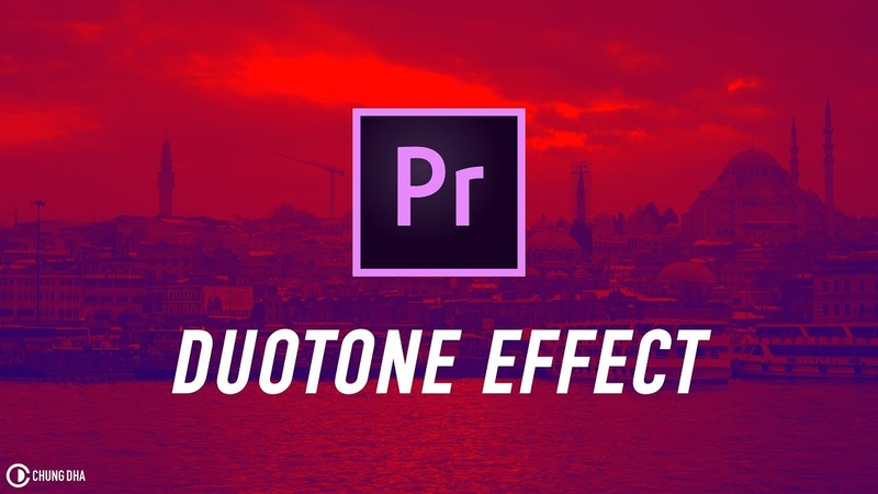 Duotone Effect Adobe Premiere Pro tutorial Chung Dha