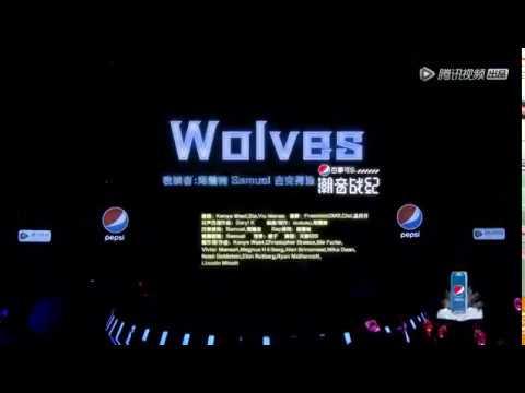 Wolves - Kim Samuel, Zhou Zhennan Jike Junyi performance @潮音战纪