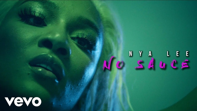 Nya Lee - No Sauce (Official Video)