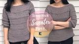 Crochet Scoop neck sweater ( Part 1 )
