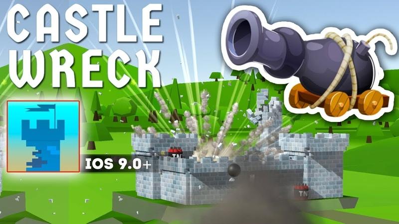 Castle Wreck - Gameplay iOS | 100 SATISFACTION GUARANTEED!