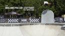 Vans BMX Pro Cup: Stuttgart - FIRST IMPRESSIONS insidebmx