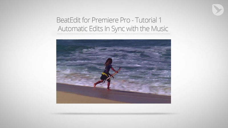 BeatEdit for Premiere Pro - Tutorial 1: Automatic Edits In Sync with the Music
