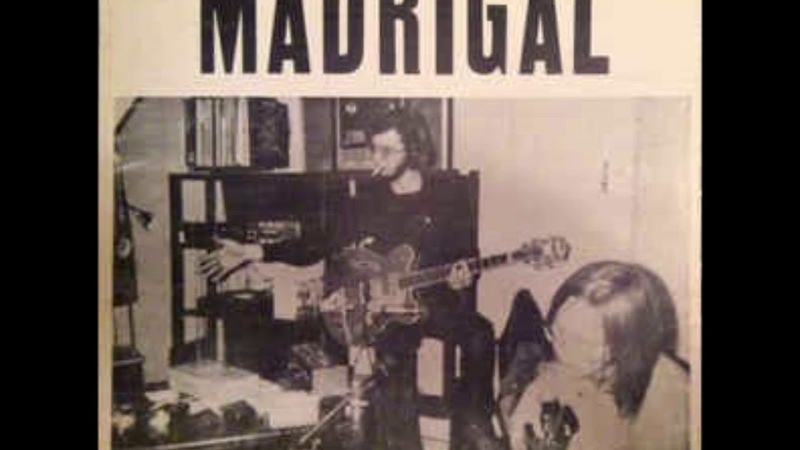 Madrigal - Madrigal FULL ALBUM (Lo-Fi, Psychedelic Rock, 1971)
