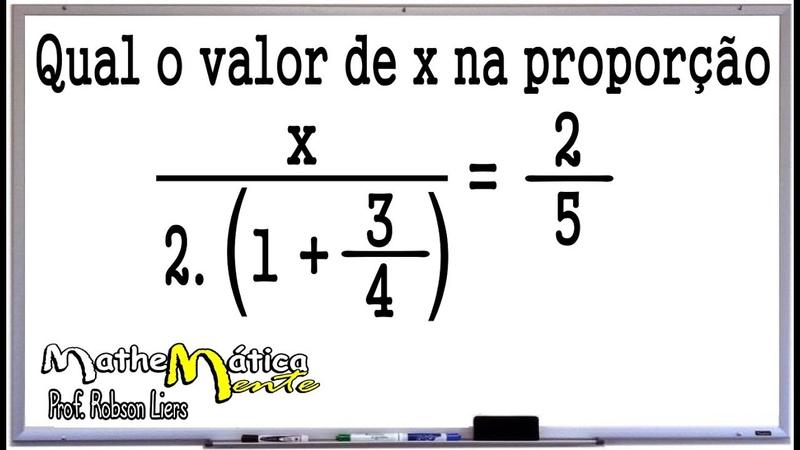 PROBLEMAS COM RAZÃO E PROPORÇÃO 4 Prof Robson Liers Mathematicamente