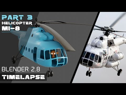 MODELING RUSSIAN HELICOPTER MI-8 IN BLENDER 2.8 PART 3