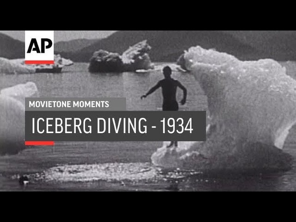 Iceberg Diving - 1934 | The Archivist Presents | 189