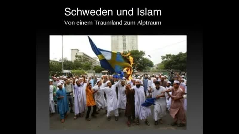 SCHWEDEN JETZT VOLL IN ISLAMISCHER HAND - RE UP -