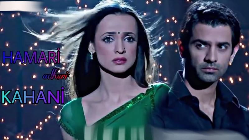 A❤K {Hamari Adhuri Kahani} |•HD Klip