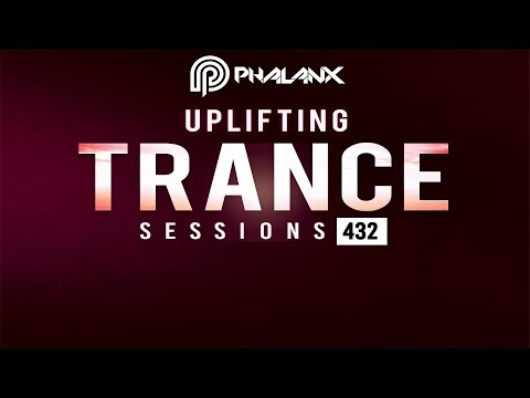DJ Phalanx - Uplifting Trance Sessions EP. 432 [21.04.2019]